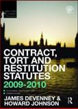 Contract, Tort and Restitution Statutes 2009-2010, Routledge-Cavendish and Devenney, James, 0415548985