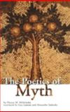 The Poetics of Myth, Eleazar M. Meletinsky, 0415928982