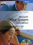 Microsoft Office System 2003, Microsoft Official Academic Course Staff, 0470068981
