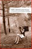 The Intellectual in Twentieth-Century Southern Literature, Powell, Tara, 0807138983