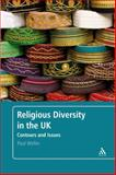 Religious Diversity in the UK : Contours and Issues, Weller, Paul, 0826498981