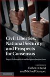 Civil Liberties, National Security and Prospects for Consensus : Legal, Philosophical and Religious Perspectives, , 1107008980