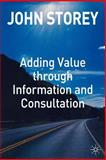 Adding Value Through Information and Consultation, Storey, John, 1403948984