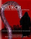 Handbook for Church Organization, Administration and Ministry, Malcolm Coby, 1496188985
