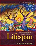 Development Through the Lifespan Plus NEW MyDevelopmentLab with Pearson EText -- Access Card Package, Berk, Laura E., 0205968988