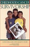 Childhood Cancer Survivorship 9780309088985