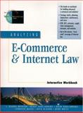 Analyzing E-Commerce and Internet Law Interactive Workbook 9780130858986
