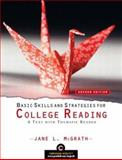 Basic Skills and Strategies for College Reading : A Text with Thematic Reader, McGrath, Jane L., 0131848984