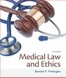 Medical Law and Ethics, Fremgen, Bonnie F., 0133998983