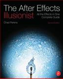 The after Effects Illusionist, Chad Perkins, 0240818989