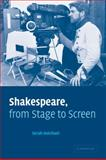 Shakespeare, from Stage to Screen, Hatchuel, Sarah, 0521078989