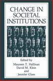 Change in Societal Institutions, , 1461278988
