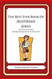 The Best Ever Book of Austrian Jokes, Mark Young, 1478348984