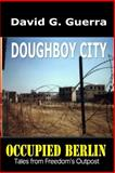 Doughboy City, Daivd Guerra, 1494498987