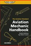 Aviation Mechanic Handbook, Dale Crane, 1560278986