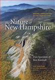 The Nature of New Hampshire, Daniel D. Sperduto and Ben Kimball, 1584658983