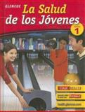 La Salud de los Jovenes : Curso 1, Bronson, Mary H. and Cleary, Michael J., 0078618983