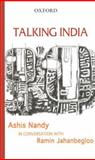 Talking India, Nandy, Ashis and Jahanbegloo, Ramin, 0195678982