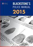 Blackstone's Police Manual Volume 1: Crime 2015, Connor, Paul, 0198718985