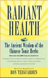 Radiant Health, Ron Teeguarden, 0446518980