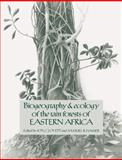 Biogeography and Ecology of the Rain Forests of Eastern Africa, , 0521068983