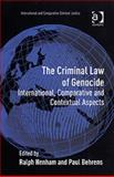 The Criminal Law of Genocide : International Comparative and Contextual Aspects, Kim, Paul, 0754648982