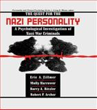 The Quest for the Nazi Personality : A Psychological Investigation of Nazi War Criminals, Harrower, Molly and Zillmer, Eric, 0805818987