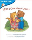 When I Care about Others, Cornelia Maude Spelman, 0807588989