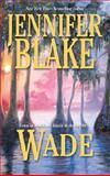 Wade, Jennifer Blake, 155166898X