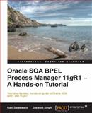Oracle SOA BPEL Process Manager 11gR1 - A Hands-On Tutorial, M. Vucetic and M. Radovanovic, 1849688982