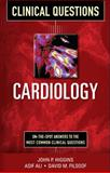 Cardiology Clinical Questions, Higgins, John and Ali, Asif, 0071748989