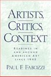 Artists, Critics, Context 9780130908988