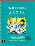 Writing Games, Hadfield, Charles and Hadfield, Jill, 0175558981