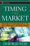 Timing the Market, Deborah J. Weir and Deborah Weir, 0471708984
