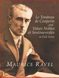 Le Tombeau de Couperin and Valses Nobles et Sentimentales in Full Score, Maurice Ravel, 0486418987