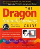 The Dragon Naturally Speaking Guide, Dan Newman, 0967038987
