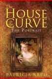 The House in the Curve, Patricia Reed, 1465388982