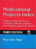 Multicultural Projects Index, Mary Anne Pilger, 1563088983