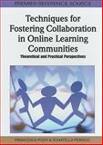 Fostering Collaboration in Online Learning Communities 9781616928988