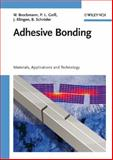 Adhesive Bonding : Materials, Applications and Technology, Brockmann, Walter and Geiß, Paul Ludwig, 3527318984