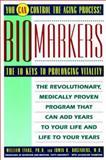 Biomarkers, William Evans and Irwin H. Rosenberg, 0671778986