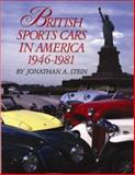 British Sports Cars in America 1946-1981, J. Stein, 0911968989