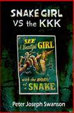 Snake Girl vs the KKK, Peter Swanson, 1495388980