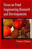 Focus on Food Engineering Research and Developments, Pletney, Vivian N., 1600218989
