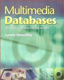 Multimedia Databases : An Object Relational Approach, Dunckley, Lynne, 0201788993