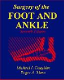 Surgery of the Foot and Ankle, Coughlin, Michael J. and Mann, Roger A., 0323008992