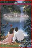 Dream Vacation, Ginny Aiken and Jeri Odell, 0842318992