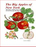 The Big Apples of New York, A. DuBois, 149091899X