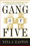 Gang of Five, Nina J. Easton, 0684838990