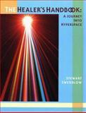 The Healer's Handbook, Stewart Swerdlow, 0963188992